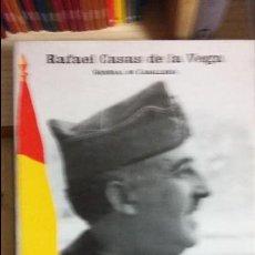 Militaria: RAFAEL CASAS DE LA VEGA: FRANCO MILITAR. Lote 50389610