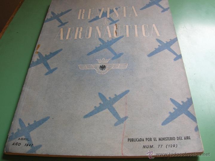 REVISTA DE AERONÁUTICA AÑO 1947 (Militar - Libros y Literatura Militar)