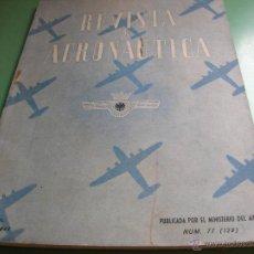 Militaria: REVISTA DE AERONÁUTICA AÑO 1947. Lote 50411437