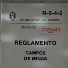 Militaria: REGLAMENTO DE CAMPOS DE MINAS, ESTADO MAYOR CENTRAL DEL EJERCITO, 1986. Lote 50416294