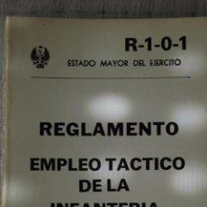 Militaria: REGLAMENTO EMPLEO TACTICO DE INFANTERIA, TALLERES SERVICIO GEOGRAFICO EJERCITO, 1983. Lote 50416344