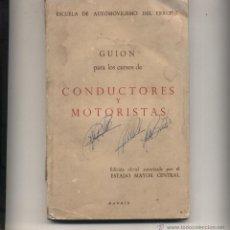 Militaria: GUIÓN PARA LOS CURSOS DE CONDUCTORES Y MOTORISTAS. ESCUELA DE AUTOMOVILISMO DEL EJERCITO. 1969.. Lote 50430454