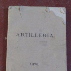 Militaria: 1878,PERSONAL Y ORGANIZACIÓN DEL CUERPO DE ARTILLERÍA,MUY INTERESANTE,MUY RARO. Lote 50451696