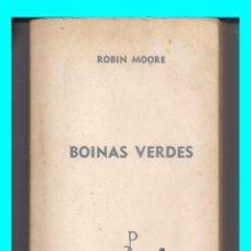 Militaria: BOINAS VERDES - ROBIN MOORE - LUIS DE CARALT - 1967 - 1ª EDICIÓN - FUERZAS ESPECIALES. Lote 141594578