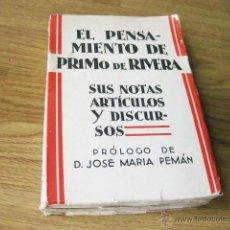 Militaria: EL PENSAMIENTO DE PRIMO DE RIVERA SUS NOTAS ARTICULOS Y DISCURSOS - PROLOGO JOSE MARIA PEMAN. Lote 50460949