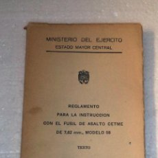 Militaria: LIBRO DE INSTRUCCIONES SOBRE EL FUSIL DE ASALTO CETME,ORIGINAL,BUEN ESTADO,GRÁFICOS. Lote 50548368