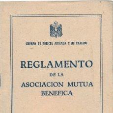 Militaria: CUERPO DE POLICIA ARMADA Y TRAFICO: REGLAMENTO DE LA ASOCIACION MUTUA BENEFICA, 1951. Lote 50571719