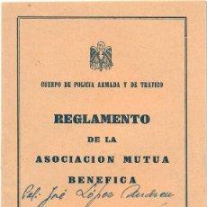Militaria: CUERPO DE POLICIA ARMADA Y TRAFICO: REGLAMENTO DE LA ASOCIACION MUTUA BENEFICA, 1957. Lote 50571745
