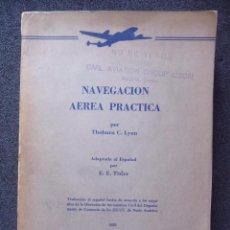 Militaria: (JX-2624)LIBRO , NAVEGACIÓN AÉREA PRACTICA , AÑO 1953 ,375 PAG . . Lote 110548702