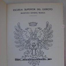 Militaria: ESCUELA SUPERIOR DEL EJERCITO. MADRID 1972. VII CURSO BASICO PARA MANDOS SUPERIORES.. Lote 50626560