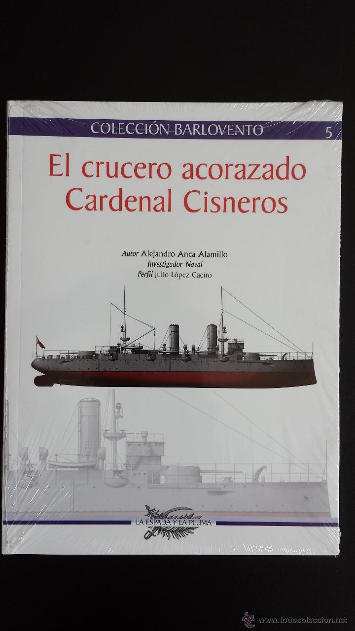 EL CRUCERO ACORAZADO CARDENAL CISNEROS (Militar - Libros y Literatura Militar)