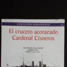 Militaria: EL CRUCERO ACORAZADO CARDENAL CISNEROS. Lote 50657389