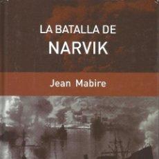 Militaria: LA BATALLA DE NARVIK DE JEAN MABIRE. Lote 50755741