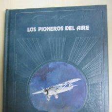 Militaria: LOS PIONEROS DEL AIRE. Lote 50762959