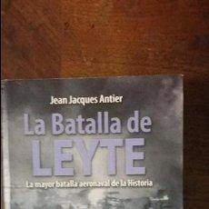 Militaria: JEAN JACQUES ANTIER: LA BATALLA DE LEYTE. Lote 57767566