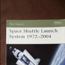 Militaria: OSPREY NEW VANGUARD. SPACE SHUTTLE 1974-2006. Lote 50931281