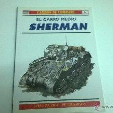 Militaria: CARROS DE COMBATE Nº 6, EDICIONES OSPREY. SHERMAN. Lote 50977631