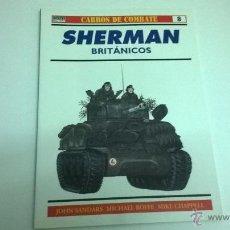 Militaria: CARROS DE COMBATE Nº 8, EDICIONES OSPREY. SHERMAN BRITANICOS. Lote 50977651