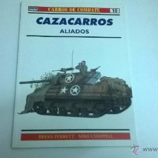 Militaria: CARROS DE COMBATE Nº 10, EDICIONES OSPREY. CAZA CARROS ALIADOS. Lote 50977673