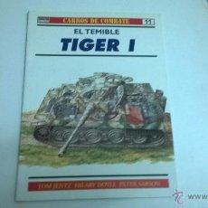 Militaria: CARROS DE COMBATE Nº 11, EDICIONES OSPREY. TIGER I. Lote 50977681