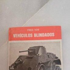 Militaria: VEHICULOS BLINDADOS , COLECCION ALCA FRED VOS. Lote 50987939