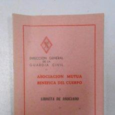 Militaria: DIRECCION GENERAL GUARDIA CIVIL ASOCIACIÓN MUTUA BENÉFICA DEL CUERPO LIBRETA DE ASOCIADO 1969 TDKP11. Lote 51030049