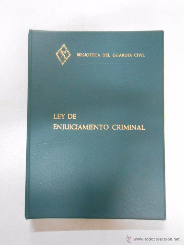 LEY DE ENJUICIAMIENTO CRIMINAL. BIBLIOTECA DEL GUARDIA CIVIL. 1980. TDK252 (Militar - Libros y Literatura Militar)