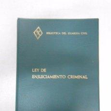 Militaria: LEY DE ENJUICIAMIENTO CRIMINAL. BIBLIOTECA DEL GUARDIA CIVIL. 1980. TDK252. Lote 51048140