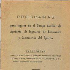 Militaria: PROGRAMAS PARA INGRESO EN EL CUERPO AUXILIAR DE AYUDANTES DE INGENIEROS DEL EJERCITO. Lote 51077413