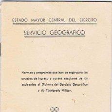 Militaria: NORMAS Y PROGRAMAS DE ASPIRANTES AL DIPLOMA DEL SERVICIO GEOGRAFICO Y TOPOGRAFICO MILITAR. Lote 51077448