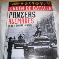 Militaria: ORDEN DE BATALLA: PANZERS ALEMANES EN LA SEGUNDA GUERRA MUNDIAL. Lote 51122783