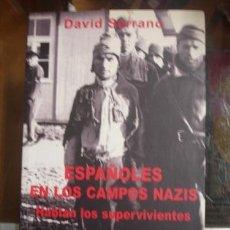 Militaria: ESPAÑOLES EN LOS CAMPOS NAZIS - HABLAN LOS SUPERVIVIENTES . Lote 51154468