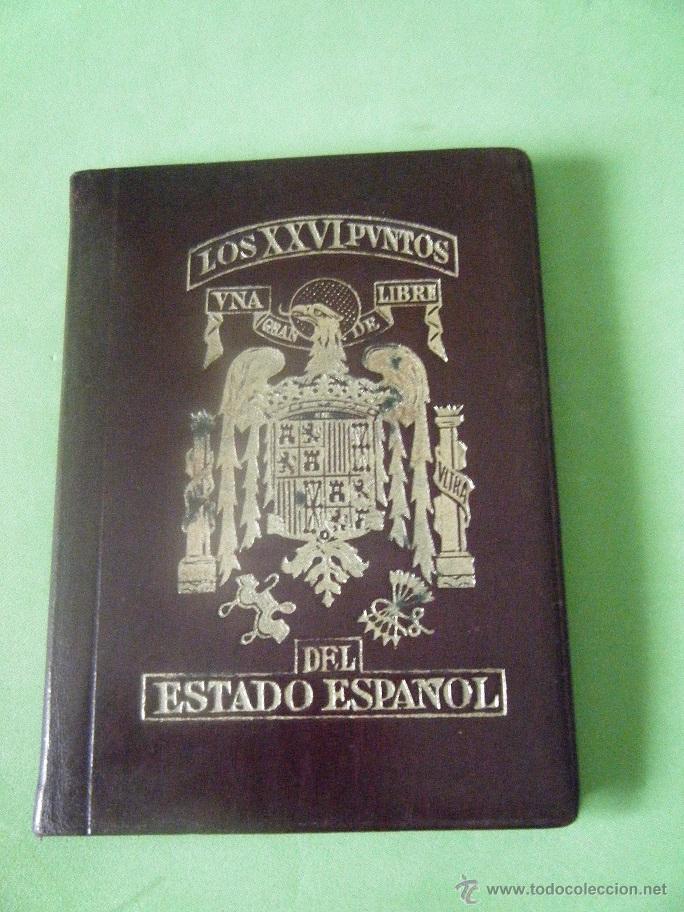 LOS XXVI PUNTOS DEL ESTADO ESPAÑOL (Militar - Libros y Literatura Militar)