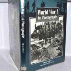 Militaria: HISTORIA, 1ª GUERRA MUNDIAL EN IMAGENES..WORLD WAR I IN PHOTOGRAPHS..ADRIAN GILBERT..MUY BUEN ESTADO. Lote 54303913