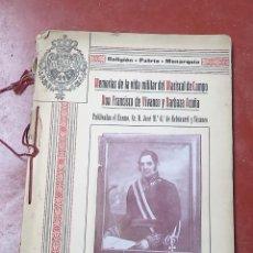 Militaria: LIBRO MEMORIAS DE LA VIDA MILITAR DE FRANCISCO VIVANCO,ORIGINAL,VALLADOLID,ORIGINAL,BUEN ESTADO,RARO. Lote 51353691