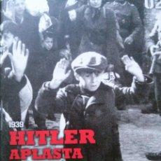 Militaria: HITLER APLASTA POLONIA 1939. Lote 51457100