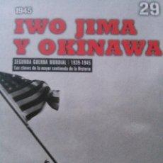 Militaria: IWO JIMA Y OKINAWA 1945. Lote 51457132