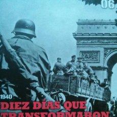 Militaria: DIEZ DIAS QUE TRANSFORMARON EUROPA 1940. Lote 51457207
