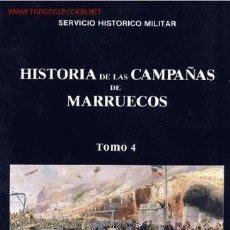 Militaria: DESEMBARCO DE ALHUCEMAS HASTA EL FIN DE LAS CAMPAÑAS DE MARRUECOS TOMO IV HISTORIA GUERRA DE AFRICA . Lote 51457923
