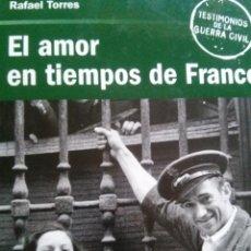 Militaria: EL AMOR EN TIEMPOS DE FRANCO.. Lote 51480510