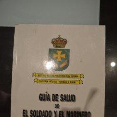 Militaria: GUIA DE SALUD DE EL SOLDADO Y EL MARINERO. Lote 51511389