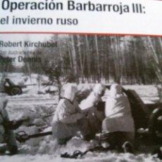 Militaria: OPERACION BARBARROJA III: EL INVIERNO RUSO. Lote 51522660