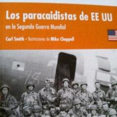 Militaria: LOS PARACAIDISTAS DE EE UU EN LA SEGUNDA GUERRA MUNDIAL. Lote 51523949