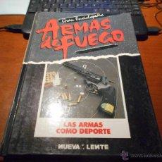 Militaria: GRAN ENCICLOPEDIA ARMAS DE FUEGO, LAS ARMAS COMO DEPORTE NUEVA LENTE. Lote 51611869