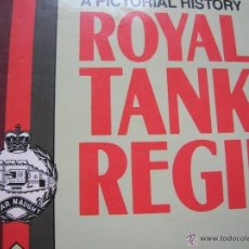 Militaria: ROYAL TANK REGIMENT. A PICTORIAL HISTORY.. Lote 51680815