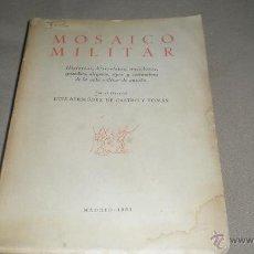 Militaria: MOSAICO MILITAR . LUIS BERMUDEZ DE CASTRO. Lote 51686769