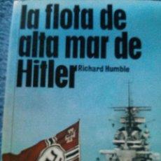 Militaria: LA FLOTA DE ALTA MAR DE HITLER. Lote 51738182