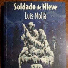 Militaria: SOLDADO DE NIEVE. LUIS MOLLÁ AYUSO. Lote 51935995