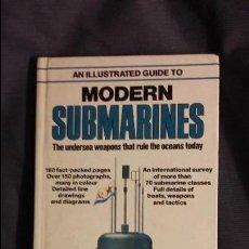 Militaria: MODERN SUBMARINES, DE SALAMANDER BOOKS. Lote 51954492