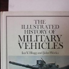 Militaria: THE ILLUSTRATED HISTORY OF MILITARY VEHICLES. Lote 52039838